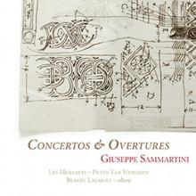 SAMMARTINI: Concertos & Overtures