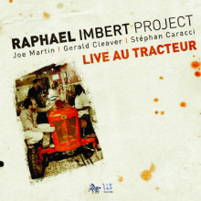 Imbert Raphael: Live At Le Tracteur