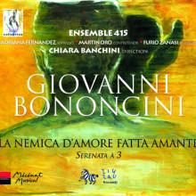 Bononcini:la Nemica D'amore Fatta Amante