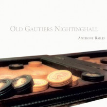 OLD GAUTIERS NIGHTINGHALL:Music for lute