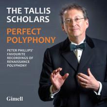 PERFECT POLYPHONY - THE TALLIS SCHOLARS