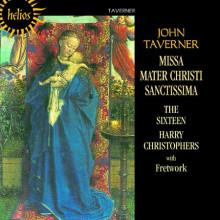 TAVERNER:MISSA MATER CHRISTI SANCTISSIMA