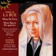 P.DE LA RUE: Missa de Feria & Mottetti