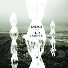 ENESCO: Trii & Serenade Lontaine