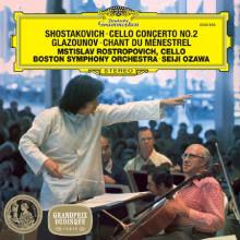SHOSTAKOVICH: Cello concerto N.2 - GLAZUNOV: Chan du Ménestrel