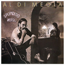 AL DI MEOLA: Splendido Hotel (2LP)