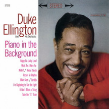 DUKE ELLINGTON: Piano in the backround