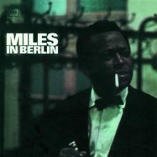 MILES DAVIS: Miles Davis in Berlin