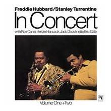 FREDDIE HUBBARD: Freddie Hubbard & Stanley Turrentine In Concert