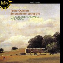 DOHNANYI: Piano Quintets & Serenade