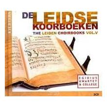AA.VV.: Leiden Choirbooks - Vol.5