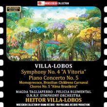 Villa - Lobos:sinf.n.4 - Piano Concerto N.5