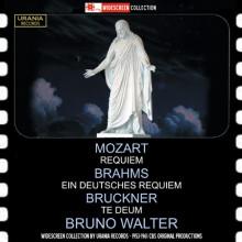 Mozart - Brahms Requiem - Bruckner: Te Deum