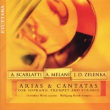 SCARLATTI - MELANI - ZELENKA:Arie e Cantate