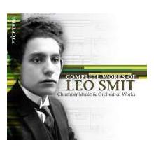 SMIT LEO:Chamber Music & Orchestral Work