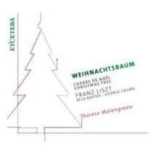 Liszt - Bartok - Crumb: Weihnachtsbaum
