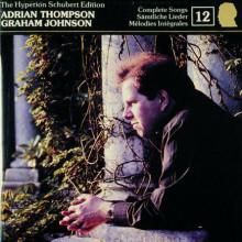 SCHUBERT EDITION:VOL.12 ADRIAN THOMPSON