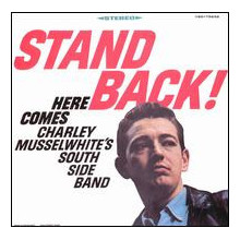 MUSSELWHITE C.: Stand back
