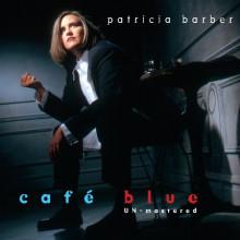 PATRICIA BARBER: Cafè Blue