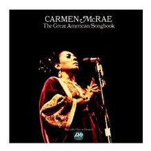 CARMEN McRAE: The Great American Songbook