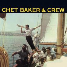 CHET BAKER:  Chet Baker & Crew