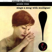 ANNIE ROSS: Sings a song with  Mullingan !
