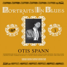 OTIS SPANN: Portraits in Blues - Vol.3