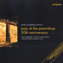 Jazz At The Pawnshop  - 30th Anniversary
