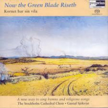 Now the Green Blade Riseth (sacd)