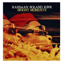 ROLAN DIRK RAHSAAN: Bright Moments