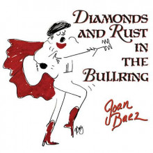 JOAN BAEZ :  Diamonds and Rust In The Bullring