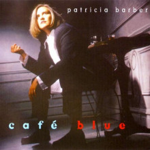 PATRICIA BARBER: Café Blue (2 LP)