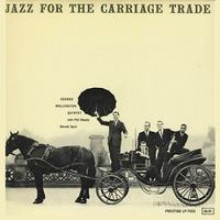 George Wallington: Jazz For The Carriage