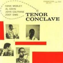 MOBLEY - COLTRANE - COHN - SIMS:Tenor Conclave