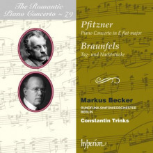 PFITZNER - BRAUNFELS:Romantic Piano - Vol.79
