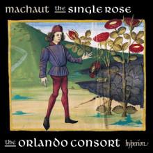 DE MACHAUT: The Single Rose