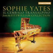 SOPHIE YATES: Il cembalo Transalpino