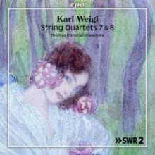 WEIGL KARL: String Quartet NN. 7 & 8