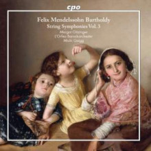 Mendelssohn: String Symphonies - Vol.3
