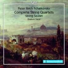 CIAIKOVSKY: Sting Quartets & Sextet