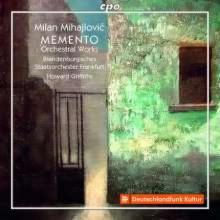 MIHAJLOVIC MILAN: Opere Orchestrali
