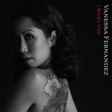 VANESSA FERNANDEZ:  I want you