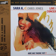 SARA K. & Chris Jones: Live in concert