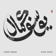YUSSEF KAMAAL : Black Focus