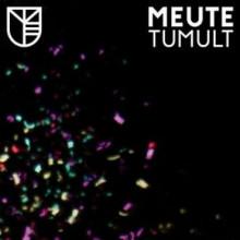 MEUTE: Tumult