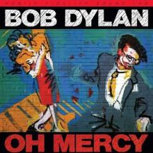 BOB DYLAN : Oh Mercy