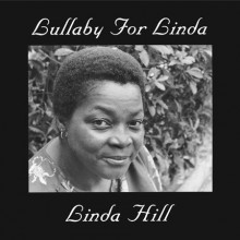 Linda Hill: Lullaby For Linda