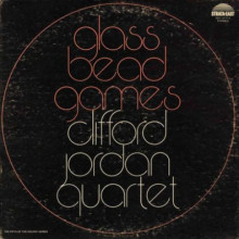 CLIFFORD JORDAN QUARTET: Glass Bead Games