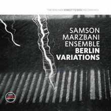 SAMSON MARZBAN ENSEMBLE: Berlin Variation