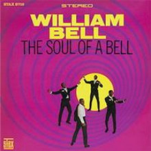 WILLIAM BELL: The Soul of a Bell